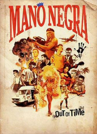 MANO NEGRA - Out of Time