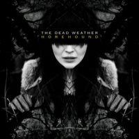 The Dead Weather 'Horehound