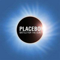 Placebo 'Battle for the Sun