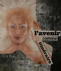 Collage---Jennifer-Moreau---L-avenir-comme-itin--raire.jpg