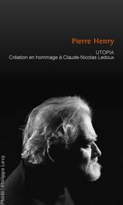 Pierre Henry - Utopia - Affiche (c) Philippe Levy