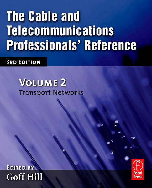 The Cable and Telecommunications Professifonal's Reference