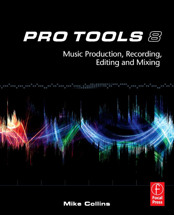 Pro Tools 8 Music Production