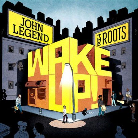 John-Legend-The-Roots-wake up