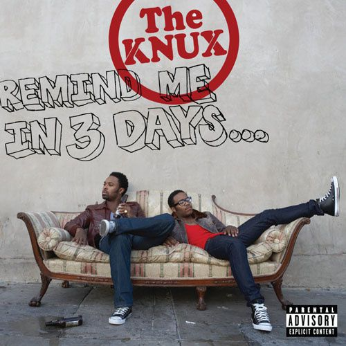 The Knux - Remind