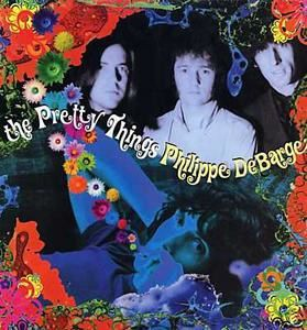The Pretty Things - Philippe DeBarge