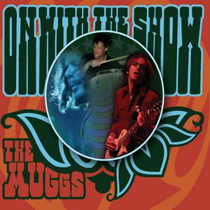 The Muggs - On With The Show