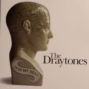 The Draytones - Up In My Head