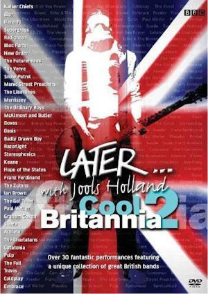 Later… With Jools – Cool Britannia 1 & 2