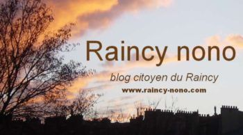 Raincy nono blog citoyen du Raincy