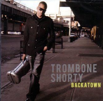 Trombone-Shorty-Backatown.jpg