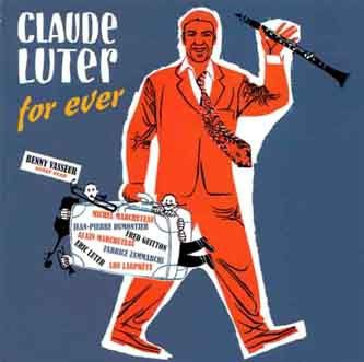 Claude Luter for Ever