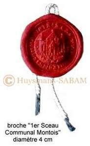 Diffusion du Patrimoine historique par l'objet artisanal: broche 1er sceau communal montois - Arts et sculpture: sculpteur mouleur