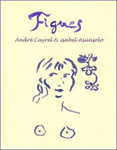 Figues - André Cayrel & isabel Asunsolo