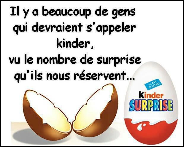 http://idata.over-blog.com/0/19/24/98/Blague-et-panneau-facebook/humour-kinder-surprise.jpg