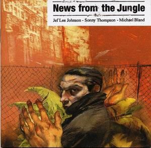 #197 Open Season - Jef Lee Johnson (4 février 2013) 2001newsfromthejunglecdfront