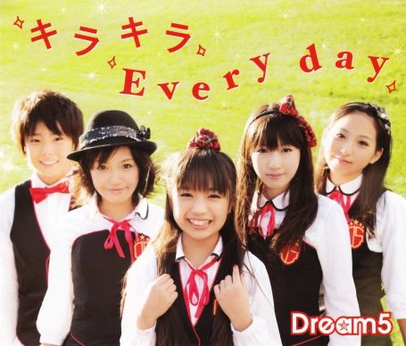 Dream5KirakiraEveryday