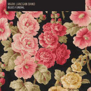 Mark-Lanegan-Band-Blues-Funeral