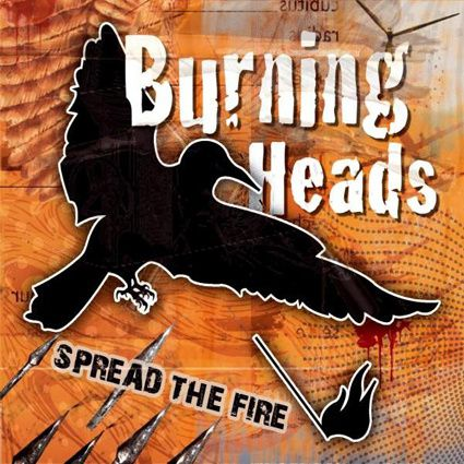 burningheads spreadthefire