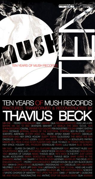 Thavius Beck, Ten years of Mush Records