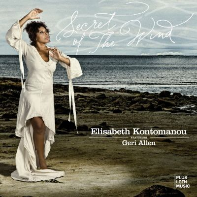 elisabeth-kontomanou-secret-of-the-wind-feat-geri-allen.jpg