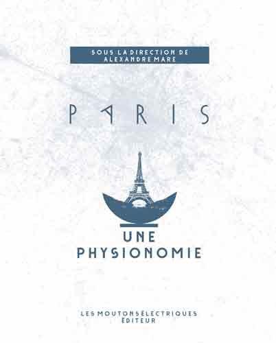 Paris une physionomie