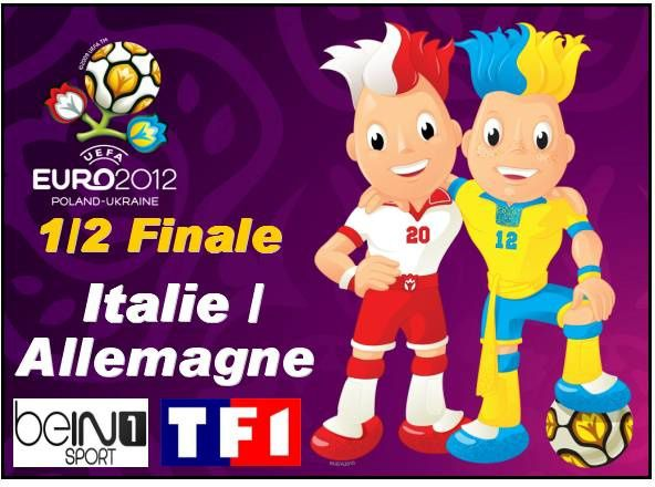 jeu 28 juin euro 2012 1 2 italie allemagne 20h45 bein sport 1 m6. Black Bedroom Furniture Sets. Home Design Ideas