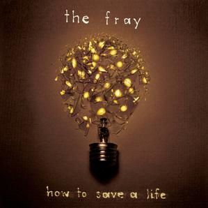 the-fray-how-to-save-a-life.jpg