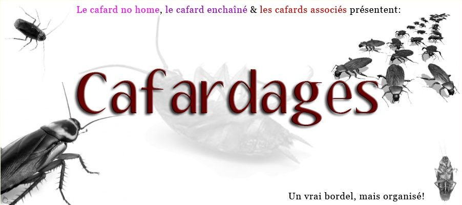 Cafardages