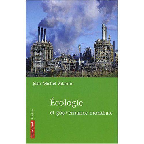 Valantin-Ecologie-et-gouvernance-mondiale.jpg