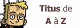 BT Titus de A à Z