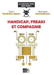 Handicap freaks et compagnie blog sanrankune sandrine apers