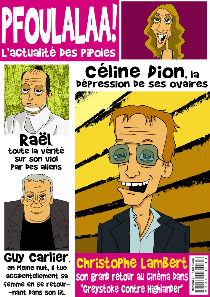 Pfoulalaa n°7 caricatures Raël Celine Dion Guy Carlier Ch