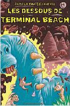 Les Dessous de Terminal Beach