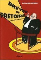 breves_de_pretoire_emmanuel_pierrat.jpg