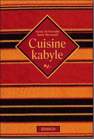 Cuisine kabyle kabylie djurdjura for Cuisine kabyle