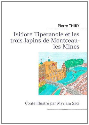 Isidore-Tiperanole-et-les-trois-lapins-de-Montceau-les-Mine.jpg
