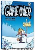 Game over t8 cold case par Midam and, Co