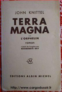 Terra Magna Tome 2 L'Orphelin