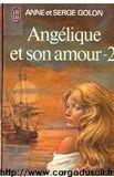 Angelique et son amour t2 par Golon, Anne
