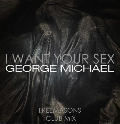 george michael freemasons cover i want your sex