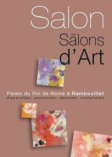 Le salon des salons d 39 art rambouillet gazette du pays for Salon rambouillet