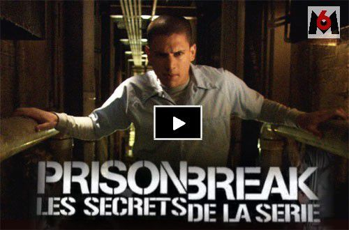 prison break les secrets de la s rie reportage m6 saison 1 videostream replay tv en. Black Bedroom Furniture Sets. Home Design Ideas