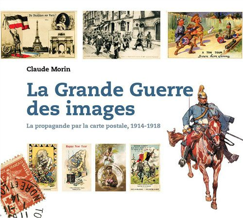 la-grande-guerre-des-images-1914-1918-la-propagande-par-la-.jpg
