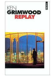 """""""Replay"""", disponible en poche (Points Seuil)."""