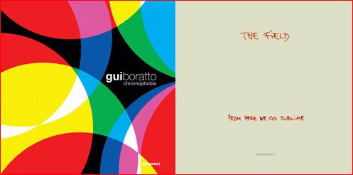 """Chromophobia"" de Gui Boratto et ""From here we go sublime"" de The Field."