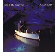 "Echo & The Bunnymen, ""Ocean rain"""