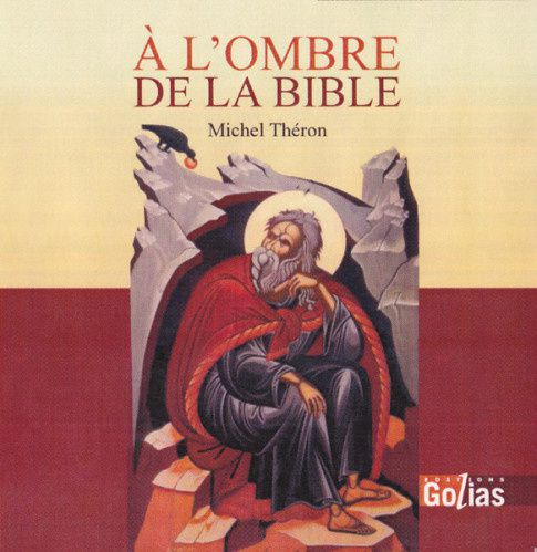 michel_theron_a_l_ombre_de_la_bible.jpg