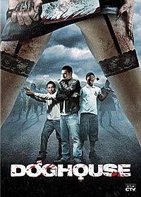 Doghouse : horror movie à l'anglaise