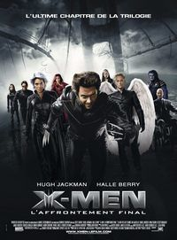 [critique] X-Men 3 : l'Affrontement final